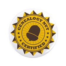"Certified Genealogy Nut 3.5"" Button"