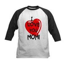 I Love You Mom Tee
