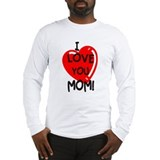 I Love You Mom Long Sleeve T-Shirt