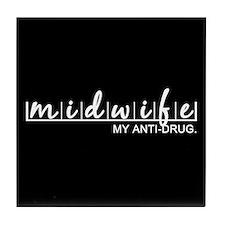 Midwife, My Anti-Drug Tile Coaster