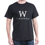 W Stands for War! Black T-Shirt