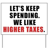 ARRA Higher Taxes Highway Sign