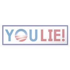 You Lie! (Bumper Sticker)
