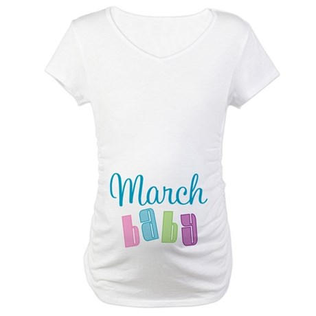 Cute March Baby Maternity T-Shirt
