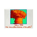 Say No To Mushroom Clouds Rectangle Magnet (100 pa