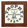 Trophy Husband Since 2006 Framed Tile