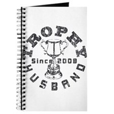 Trophy Husband Since 2008 Journal