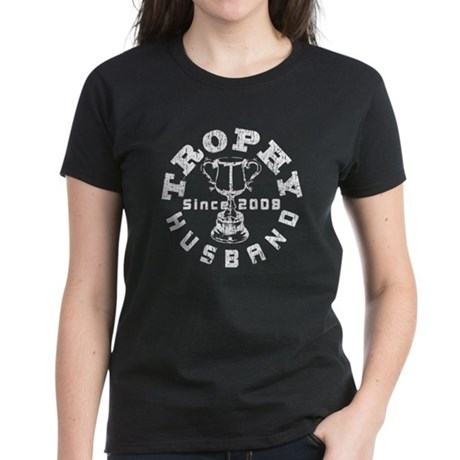 Trophy Husband Since 2008 Women's Dark T-Shirt