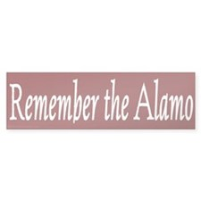 Remember the Alamo (Bumper)