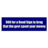 $3000 for a Road Sign to brag that the govt spent
