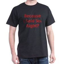 Said So Men's T-Shirt Black/Crimson
