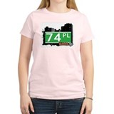 74 PLACE, QUEENS, NYC T-Shirt