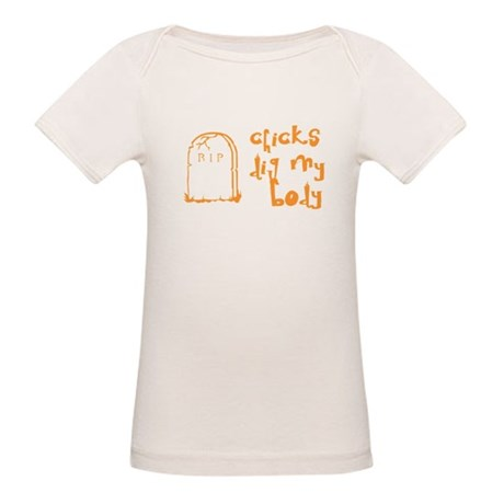 Chicks Dig My Body Organic Baby T-Shirt