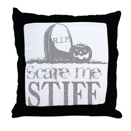 Scare Me Stiff Throw Pillow