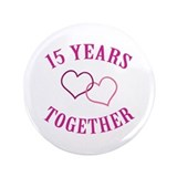 15th Anniversary Two Hearts 3.5&quot; Button