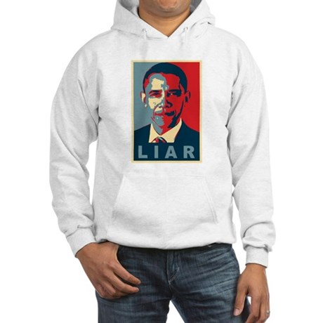 Obama Is A Liar Hooded Sweatshirt