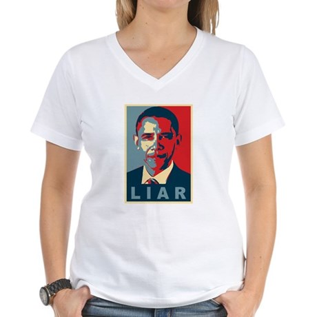 Obama Is A Liar Womens V-Neck T-Shirt