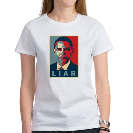 Obama Is A Liar Womens T-Shirt