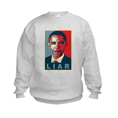 Obama Is A Liar Kids Sweatshirt