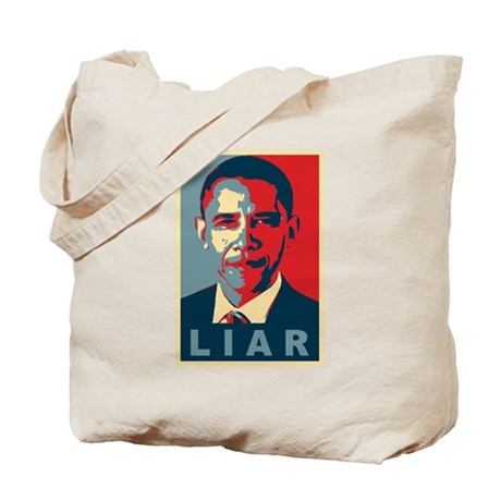 Obama Is A Liar Tote Bag