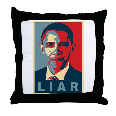 Obama Is A Liar Throw Pillow