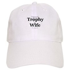 Unique Trophy wife Baseball Cap