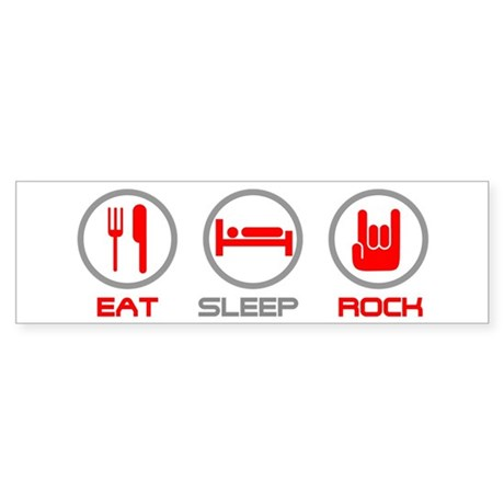 Eat Sleep Rock Bumper Sticker