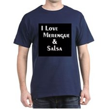 I Love Merengue & Salsa T-Shirt