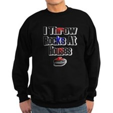 I Throw Rocks At Houses Sweatshirt