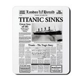 "London Herald ""Titanic SInks Mousepad"