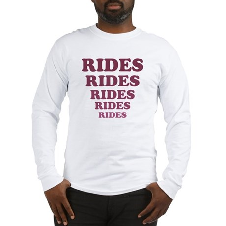 Rides Long Sleeve T-Shirt