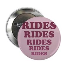 "Rides 2.25"" Button (10 pack)"