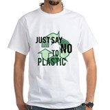 Just Say No to Plastic Shirt
