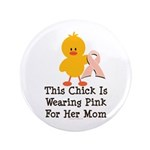Pink Ribbon Chick For Mom 3.5
