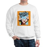 Balls O'Fire! Sweatshirt