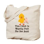 Pink Ribbon Chick For Aunt Tote Bag