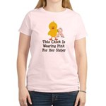 Pink Ribbon Chick For Sister Women's Light T-Shirt