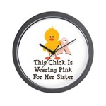 Pink Ribbon Chick For Sister Wall Clock