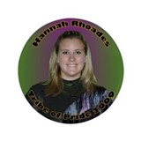 "Hannah Rhoades 3.5"" Button"