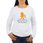 Pink Ribbon Chick For Grandma Women's Long Sleeve