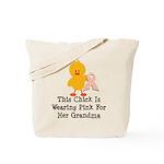 Pink Ribbon Chick For Grandma Tote Bag