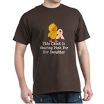 Pink Ribbon Chick For Daughter Dark T-Shirt