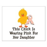 Pink Ribbon Chick For Daughter Small Poster