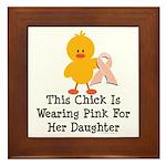 Pink Ribbon Chick For Daughter Framed Tile