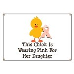 Pink Ribbon Chick For Daughter Banner