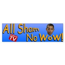 All Sham No Wow Bumper Sticker (50 pk)