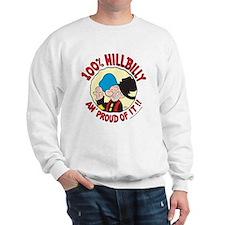 Hillbilly An' Proud! Sweatshirt
