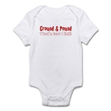 Ground & Pound That's How I R Infant Bodysuit