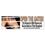 Open the Gates! Bumper Bumper Stickers