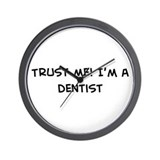 Trust Me: Dentist Wall Clock